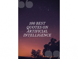 100 Best Positive Quotes About Artificial Intelligence