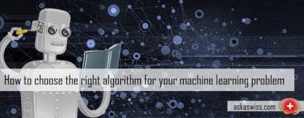 Machine Learning Algorithms: Which One to Choose for Your Problem