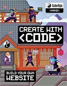 Coder Dojo Nano: Building a Website: Create with Code