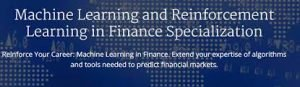 Machine Learning and Reinforcement Learning in Finance Specialization